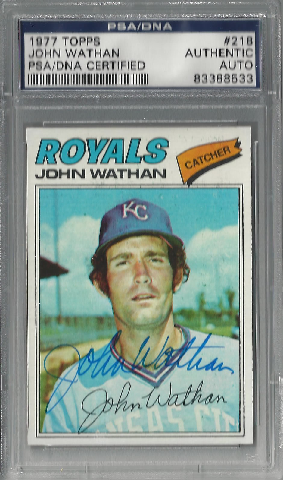 1977 Topps #218 John Wathan Kansas City Royals PSA/DNA Auto